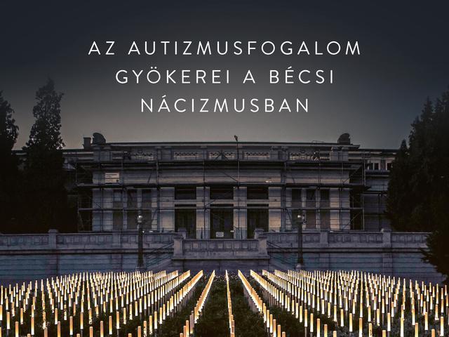 Asperger gyermekei – az autizmusfogalom gyökerei a bécsi nácizmusban – könyvajánló