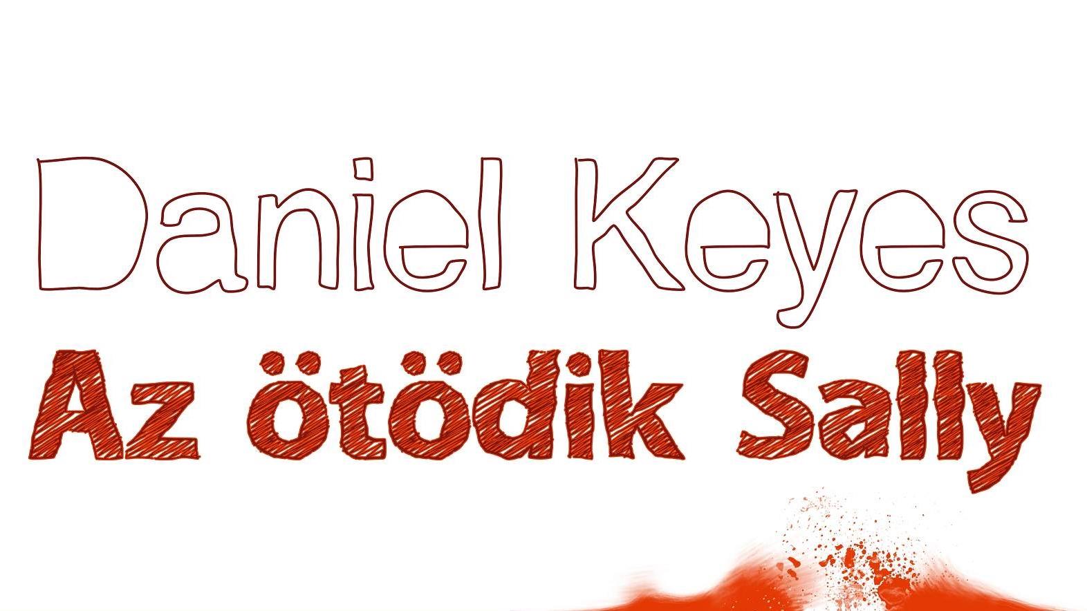 Könyvajánló – Daniel Keyes: Az ötödik Sally