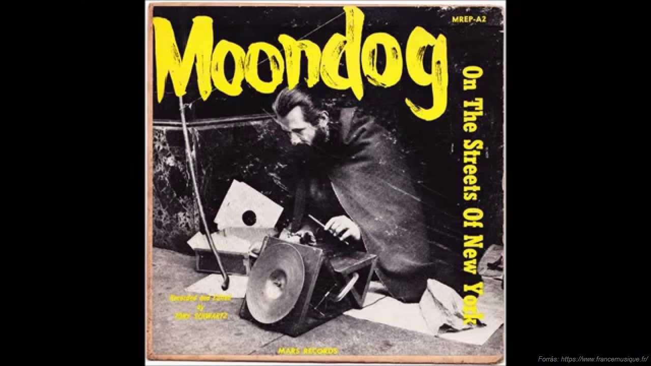 Moondog: egy XX. századi legenda